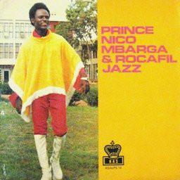 Prince Nico Mbarga & Rocafil Jazz – St (Good Father) 70's Afrobeat NIGERIAN Highlife Folk FULL Album