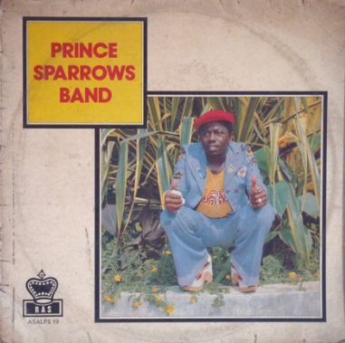 Prince Sparrows Band – ST 70's GHANA Highlife Soukous Afrofunk African Music FULL Album Lp Songs