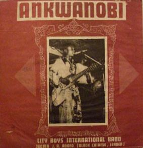 City Boys International Band – Ankwanobi : 80s GHANAIAN Highlife Afro-Cuban Folk Music FULL Album
