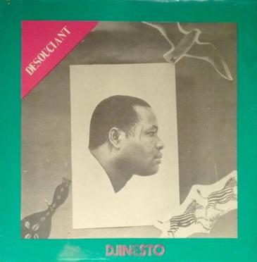 Djinesto & Orchestre Les Axes 80 De Porto Novo – Desouciant : BENIN Pachanga Highlife Music Album