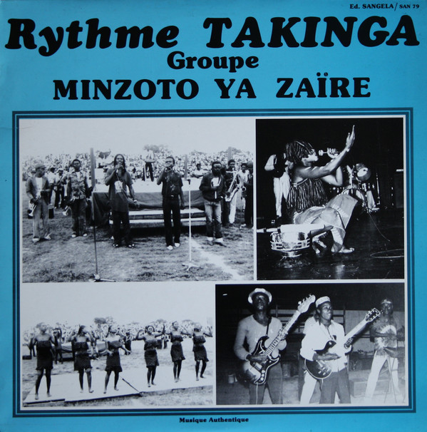 Groupe Minzoto Ya Zaïre – Rythme Takinga : 80s Zaire Folk Soukous Funk Soul Music Album LP
