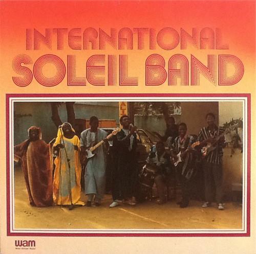 International Soleil Band – S/T : 80s GUINEAN Afrofunk Disco Groove Soul Music West African Album Lp