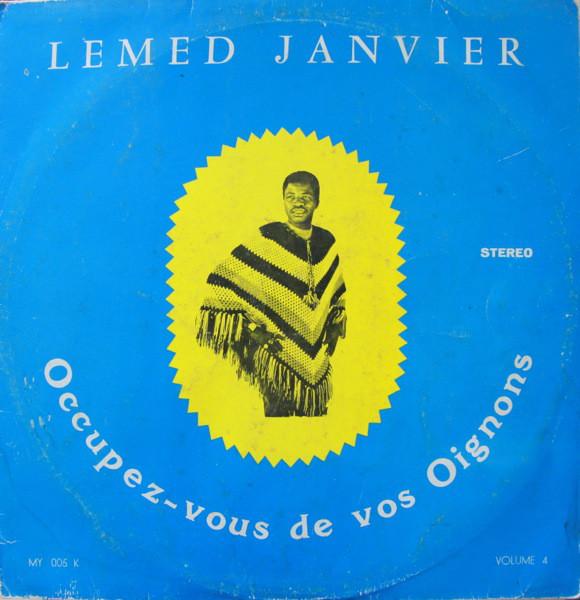 Lemed Janvier & Les Volcans Du Bénin – Occupez Vous De Vos Oignons BENIN Soukous Latin Samba Album