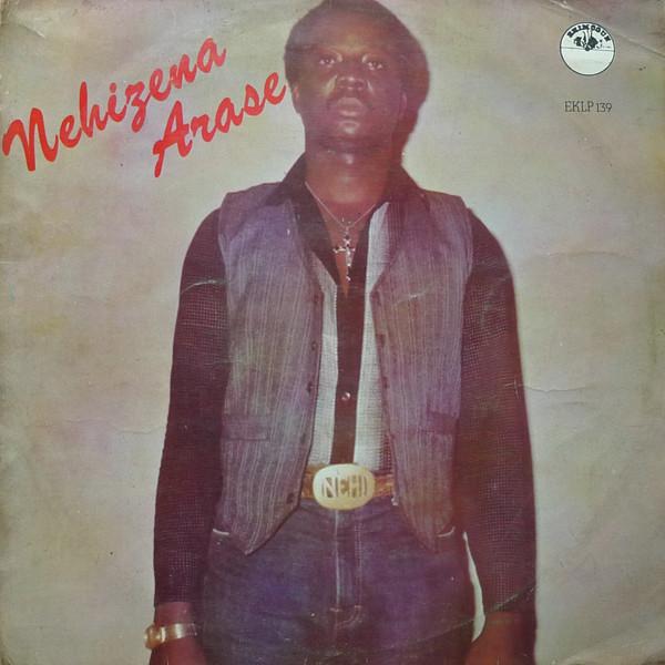 Nehizena Arase – (St) Ekhoe 80's NIGERIAN Highlife Funky Boogie Afrobeat Music FULL Album Naija