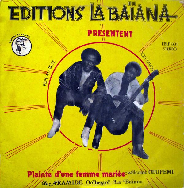 Orchestre La Baiana – Plainte D'Une Femme Mariee album lp -afrosunny