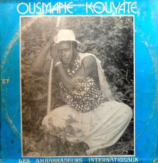 Ousmane Kouyate Et Les Ambassadeurs Internationaux – Kefimba 80s GUINEA Afrofunk Folk Album FULL