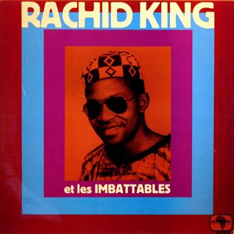 Rachid King – Et Les Imbattables : 70s ZAIRE-CONGO Highlife Latin Afrobeat Folk Music FULL Album Lp