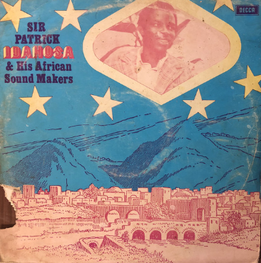 Sir Patrick Idahosa & his African Sound Makers - Olaghoro album lp afrosunny