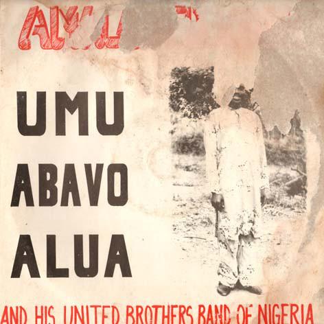 Amala Dede Okoh And His United Brothers Band Of Nigeria – Umo Abavo Alua Naija Highlife Folk Album