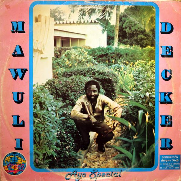 Mawuli Decker – Ayo Special 80s GHANAIAN Highlife Folk Pop Soukous Music West African FULL Album