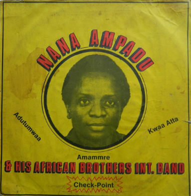 Nana Ampadu And His African Brothers Int. Band – Check-Point 70's GHANAIAN Highlife Old Music Album