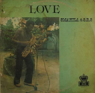 Smahila & The S B 's – Love 70's NIGERIAN Highlife Afrobeat Soukous Old School Music FULL Album 9ja
