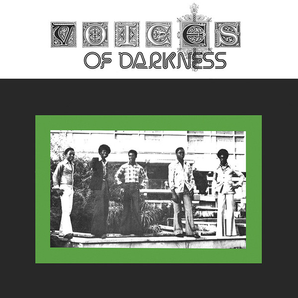 Voices Of Darkness – S/T FULL Album Nigeria 70's Afrobeat, Funk, Highlife, Soul, Dance Africa Music