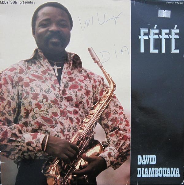 Fefe David Diambouana – Eddy'Son Presente 70s CONGOLESE Folk Afrobeat Soukous Soul Music Afro Album