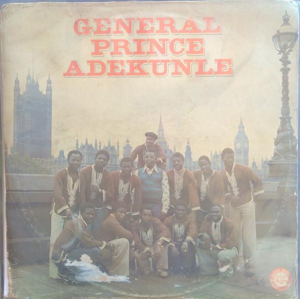 General Prince Adekunle – S/T : 70's NIGERIAN Highlife Yoruba Juju Folk Old School Music FULL Album