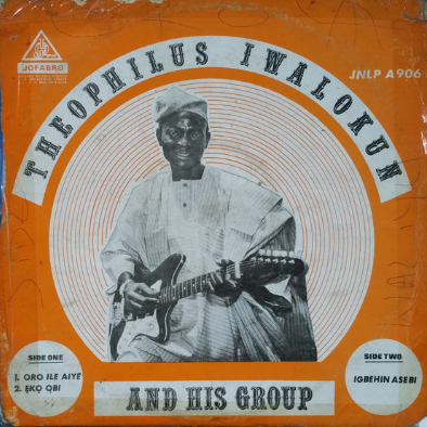 Theophilus Iwalokun & His Group – St : 70's NIGERIAN Juju Folk Country Old African Music FULL Album