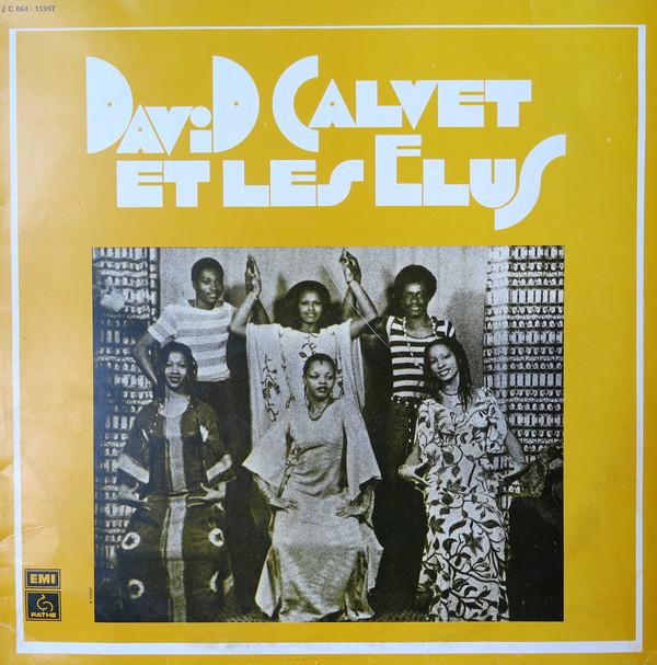 David Calvet et Les Elus – St : 70's CONGOLESE Soukous Folk Funk Highlife Rumba Music Full Album