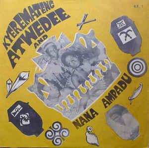 Kyeremateng Atwedee And Nana Ampadu – S/T : 70's GHANAIAN Highlife Folk Afrobeat Music FULL Album