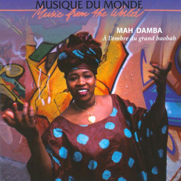 Mah Damba – A L'Ombre Du Grand Baobab