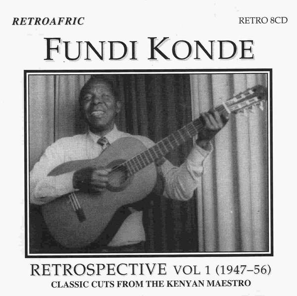 Fundi Konde – Retrospective Vol 1 (1947-1956) KENYAN Folk Benga Music ALBUM LP