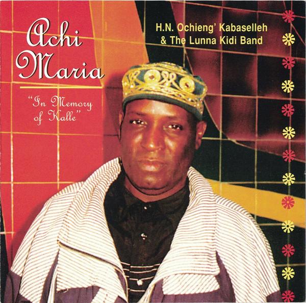 H.O. Kabaselleh – Achi Maria : KENYAN Folk Rumba Soukous Music ALBUM