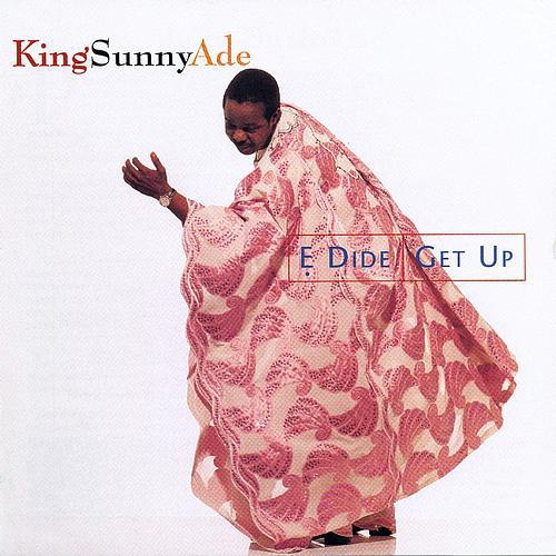King Sunny Ade – Ẹ Dide / Get Up : NIGERIAN Juju Folk Music ALBUM
