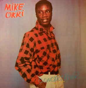 Mike Okri – Concert Fever : 80's NIGERIAN Funk/Soul Boogie Music ALBUM LP