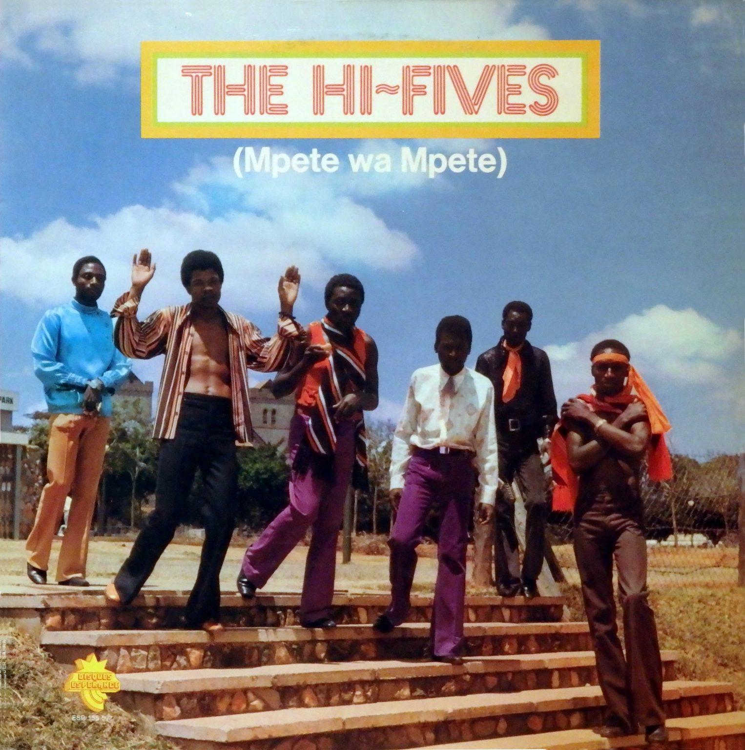 The Hi-Fives – Mpete Wa Mpete : KENYAN Rumba Latin Soukous Music ALBUM LP