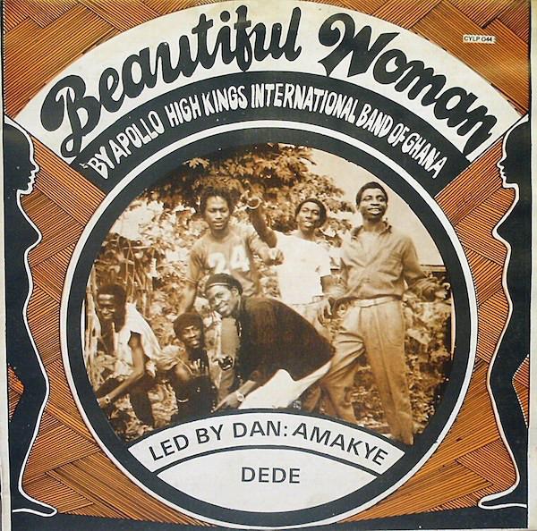 Apollo High Kings International Band Of Ghana – Beautiful Woman : 80's NIGERIAN Highlife Music ALBUM LP