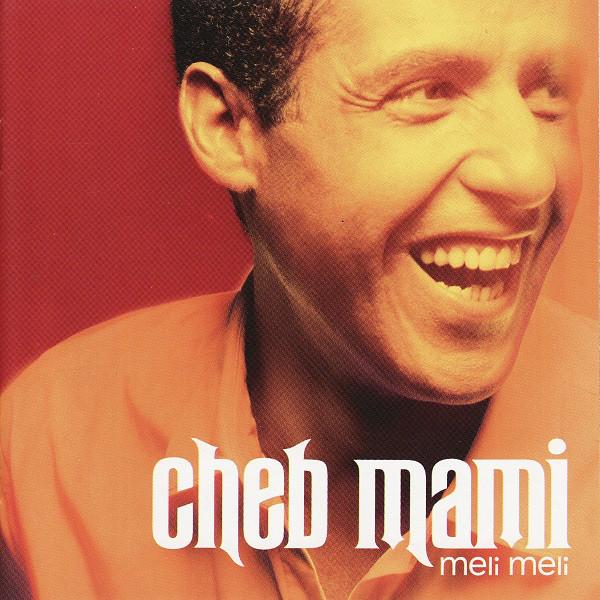 Cheb Mami – Meli Meli : ALGERIAN Rai Folk Music ALBUM LP