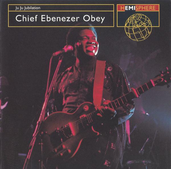 Chief Ebenezer Obey – Ju Ju Jubilation : 80's NIGERIAN Juju Highlife Music ALBUM