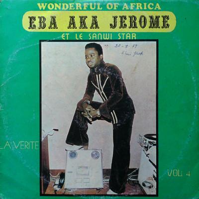 Eba Aka Jerome Et Le Sanwi Star – Vol. 4 – La Verite 70's IVORY COAST Highlife Soukous Music ALBUM LP