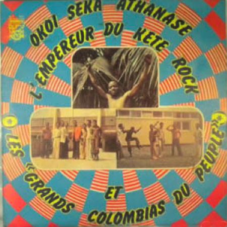 Okoi Seka Athanase Et Les Grands Colombias Du Peuple – L'Empereur Du Kete Rock : 70's IVORY COAST Folk Highlife Soukous Music ALBUM LP