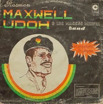 Rasman Maxwell Udoh & His Masses Milita Band – Forward Ever : 80's NIGERIAN Reggae Folk Music ALBUM LP