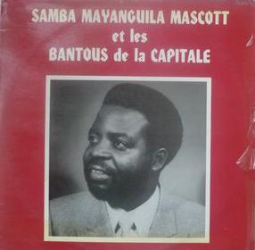 Samba Mayanguila Mascott Et Les Bantous De La Capitale – Sedim : CONGO Soukous Folk Music ALBUM LP