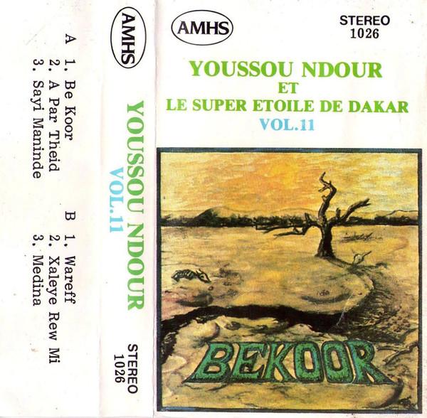 Youssou N'Dour Et Le Super Etoile De Dakar – Vol.11 – Bekoor : 80's SENEGAL Mpalax Folk Music ALBUM LP