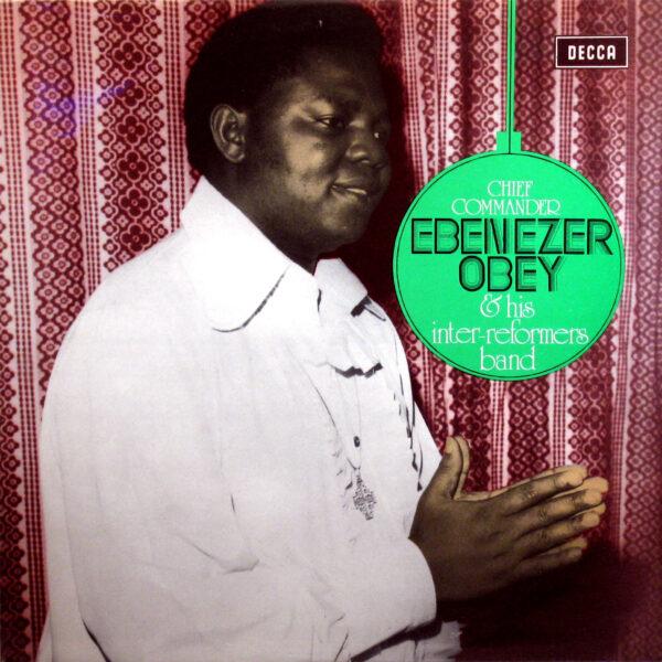Chief Commander Ebenezer Obey & His Inter-Reformers Band – Eko Ila : 70's NIGERIAN Yoruba Juju Music Album LP