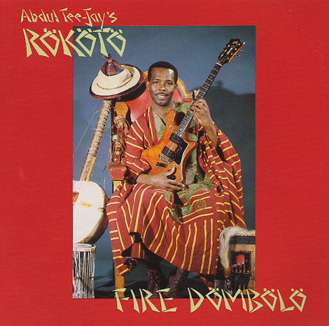 Abdul Tee-Jay's Rokoto – Fire Dombolo SIERRA LEONE Folk Music ALBUM LP