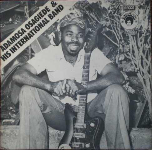 Adamosa Osagiede And His International Band – Adamosa Osagiede And His International Band 70s NIGERIAN Highlife Music ALBUM LP