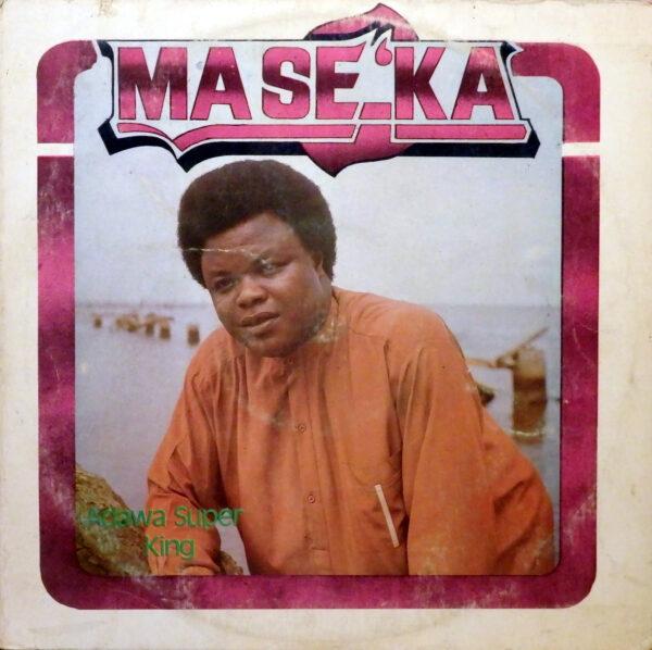 Admiral Dele Abiodun And His Top Hitters Band – Ma Se 'Ka : 80's NIGERIAN Juju Yoruba Music ALBUM LP