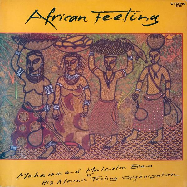 Mohammed Malcolm Ben & His African Feeling Organisation – African Feeling : 80's GHANAIAN Highlife Folk Music ALBUM LP
