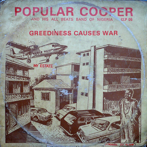 Popular Cooper And His All Beats Band Of Nigeria – Greediness Causes War 70s NIGERIAN Highlife Afrobeat Music ALBUM LP