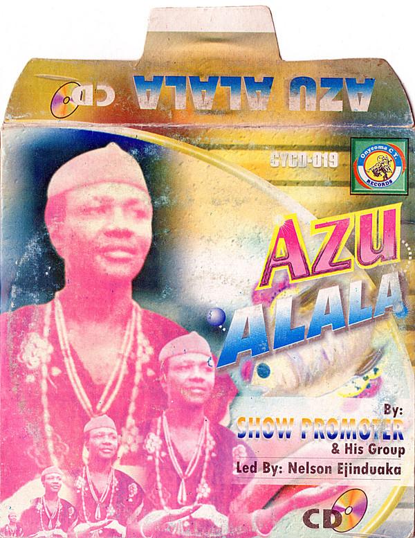 Show Promoter & His Group – Azu Alala : NIGERIAN Highlife Music ALBUM LP