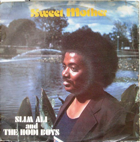 Slim Ali And The Hodi Boys – Sweet Mother : 70's KENYAN Soukous Benga Music ALBUM LP