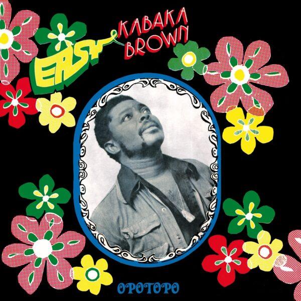 Easy Kabaka Brown – Opotopo 70's NIGERIAN Highlife Jazz/Funk Music ALBUM LP