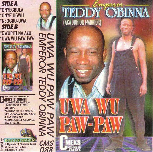 Emperor Teddy Obinna – Uwa Wu Paw-Paw : NIGERIAN Highlife Music ALBUM LP