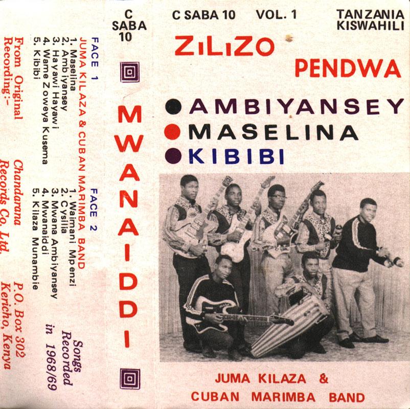 Juma Kilaza & Cuban Marimba Band – Zilizo Pendwa : TANZANIAN Folk Music ALBUM LP