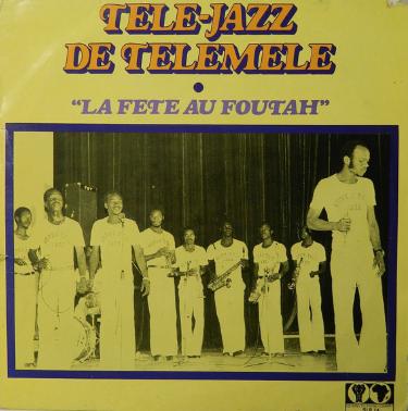 Tele-Jazz de Telemele - La Fete au Foutah