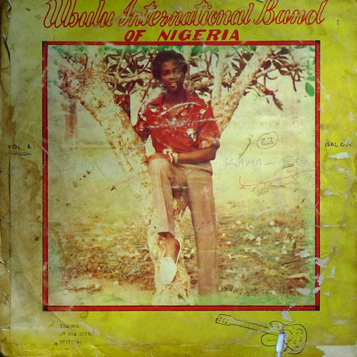 Ubulu International Band Of Nigeria – Vol. 8 NIGERIAN Highlife Folk Music ALBUM LP