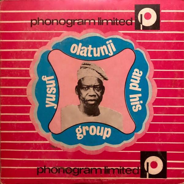 Yusufu Olatunji And His Group – Vol. 17 : 70's NIGERIAN Yoruba Fuji Folk Music ALBUM LP